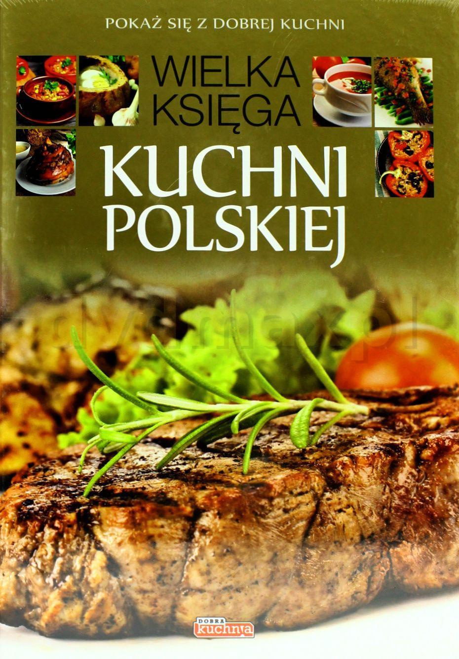 Sklep Punkt44pl Wielka Księga Kuchni Polskiej Książka