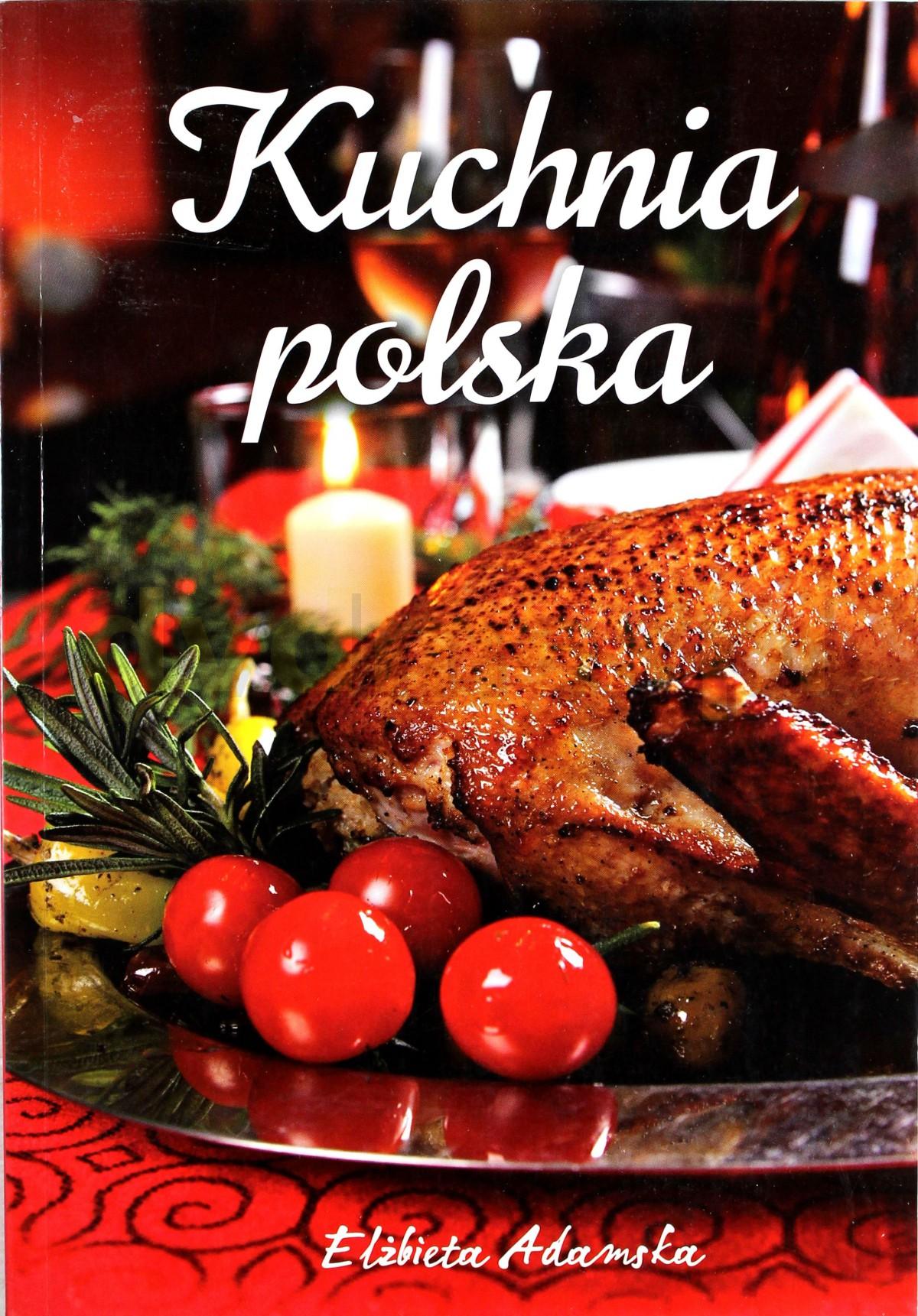 Sklep Punkt44 Pl Kuchnia Polska Elzbieta Adamska Ksiazka