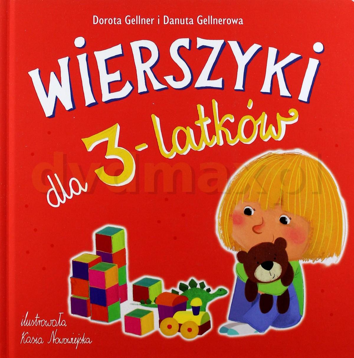 Sklep Punkt44pl Wierszyki Dla 3 Latków Dorota Gellner